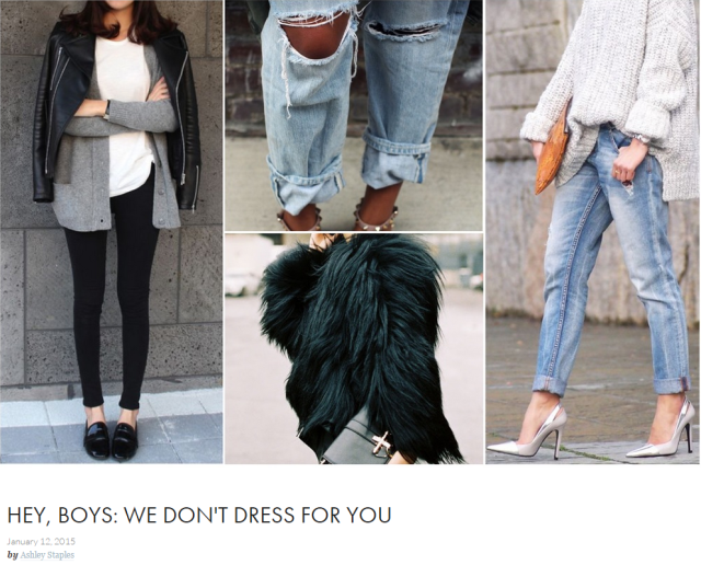hey boys we don't dress for you style trends men hate tres dope